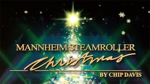 Manheim Steamroller Christmas by Chip Davis
