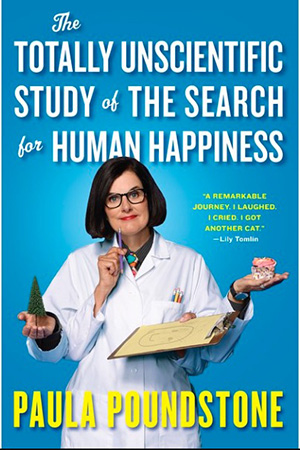 Paula Poundstone's The Totally Unscientific Study of the Search for Human Happiness