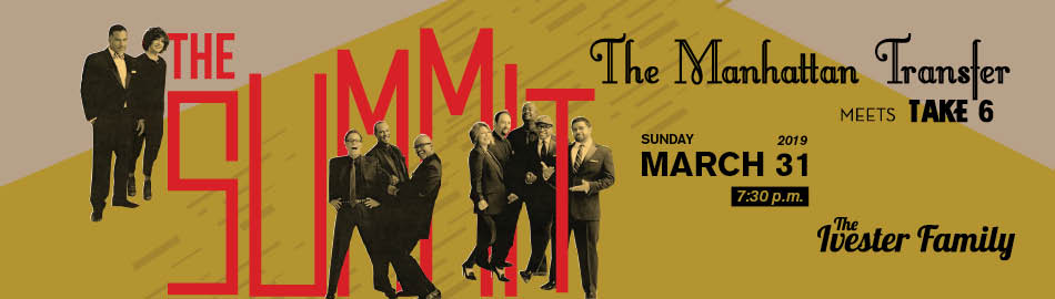 The Manhattan Transfer meets Take 6 - The Summit